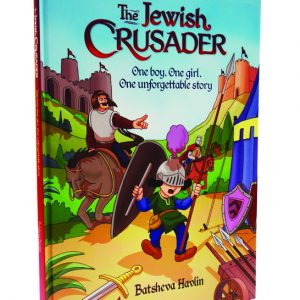 The Jewish Crasader by Batsheva Havlin - Gevaldig Publishers