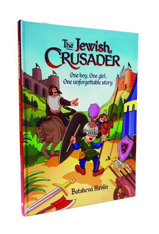 The Jewish Crasader by Batsheva Havlin - Gevaldig Publishers